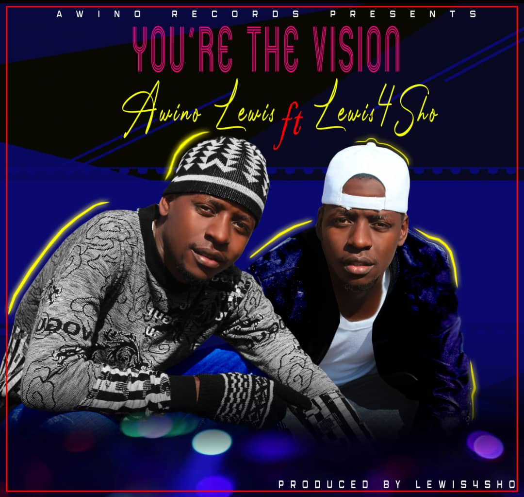 Awino Lewis - You're the Vision