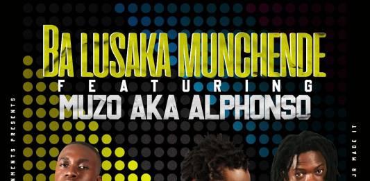 Ba Lusaka Munchende ft. Muzo AKA Alphonso - Muka Beene