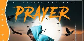 Bwoyhood54 ft. Lanji - Prayer (Prod. Ojo)