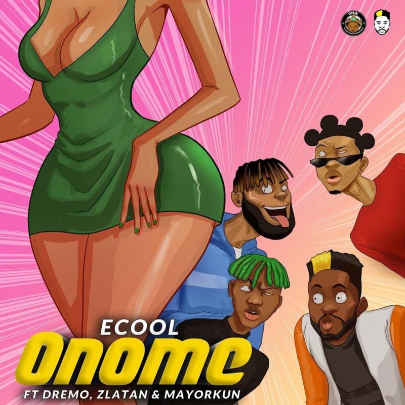 Ecool, Mayorkun, Zlatan & Dremo - Onome (Visualizer)