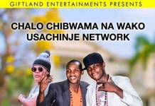 Giftland ft. ZaYellow Man & Emmazee - Chalo Chiwama Na Wako (Usachinje Network)