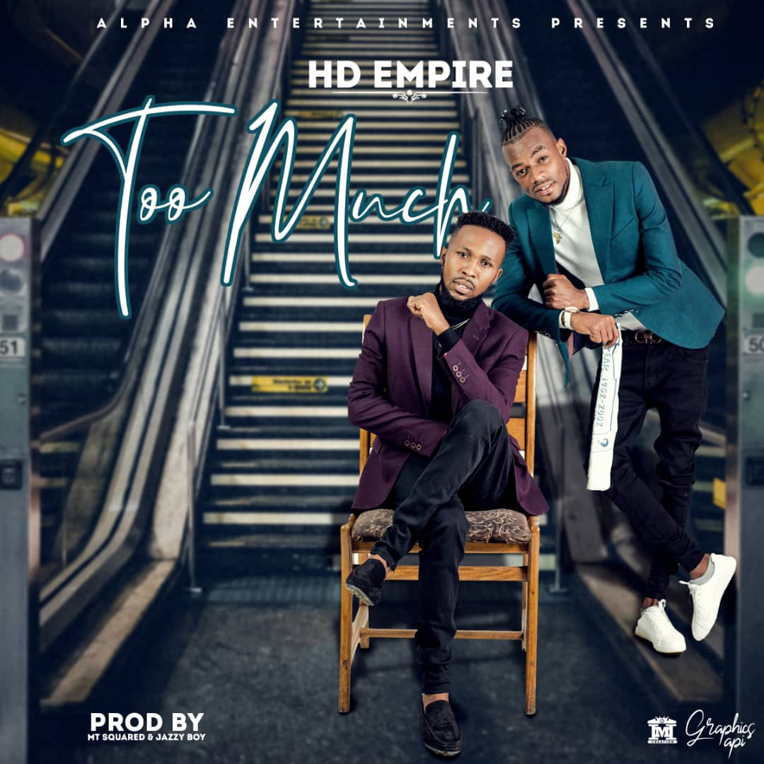 HD Empire - Too Much (Prod. Jazzy Boy & MT Squared)