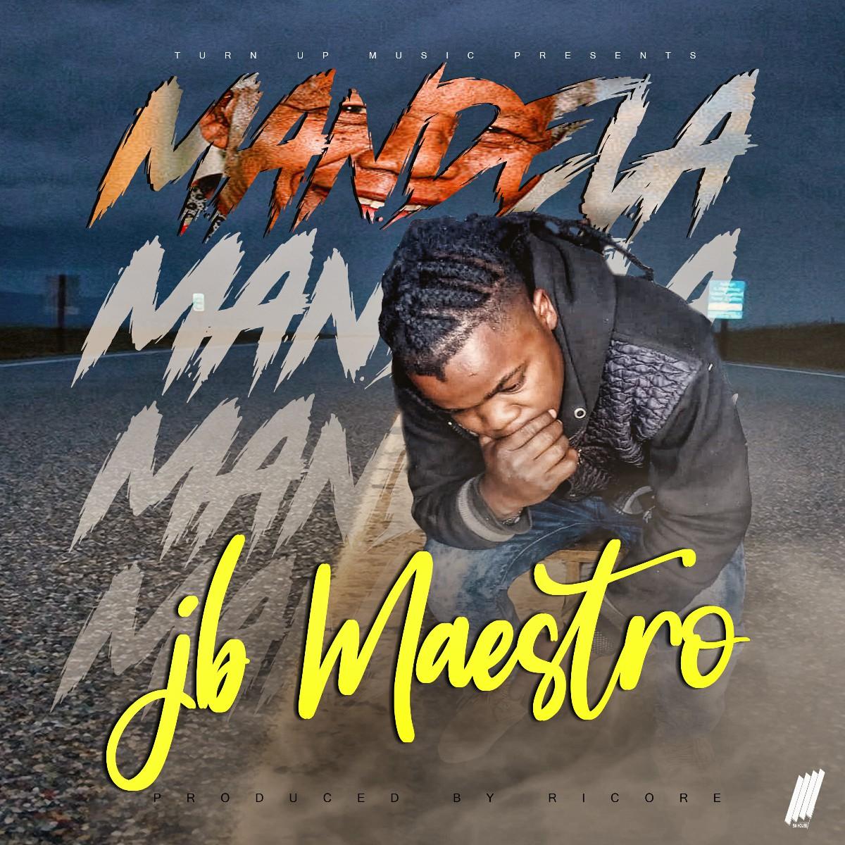 JB Maestro - Mandela (Prod. Ricore)