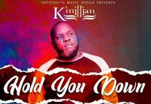 K'Millian - Hold You Down