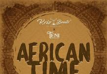 Krizbeatz ft Teni - African Time