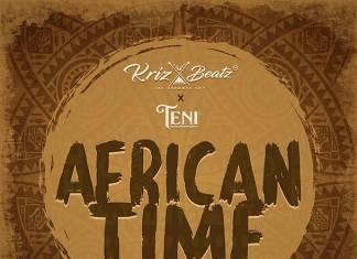 Krizbeatz ft Teni - African Time