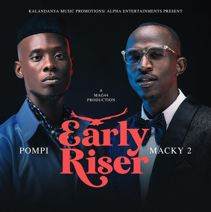 Macky 2 ft. Pompi - Early Riser