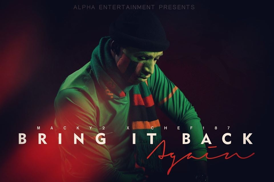 Macky 2 ft. Chef 187 - Bring It Back Again (Prod. DJ Bugar)
