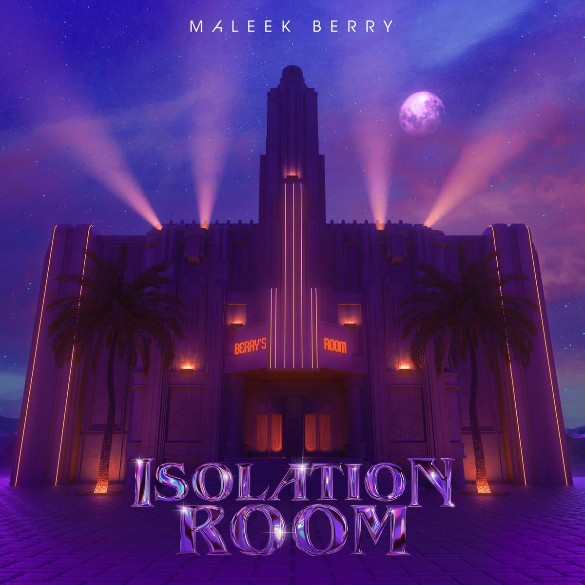 Maleek Berry - Isolation Room [EP]