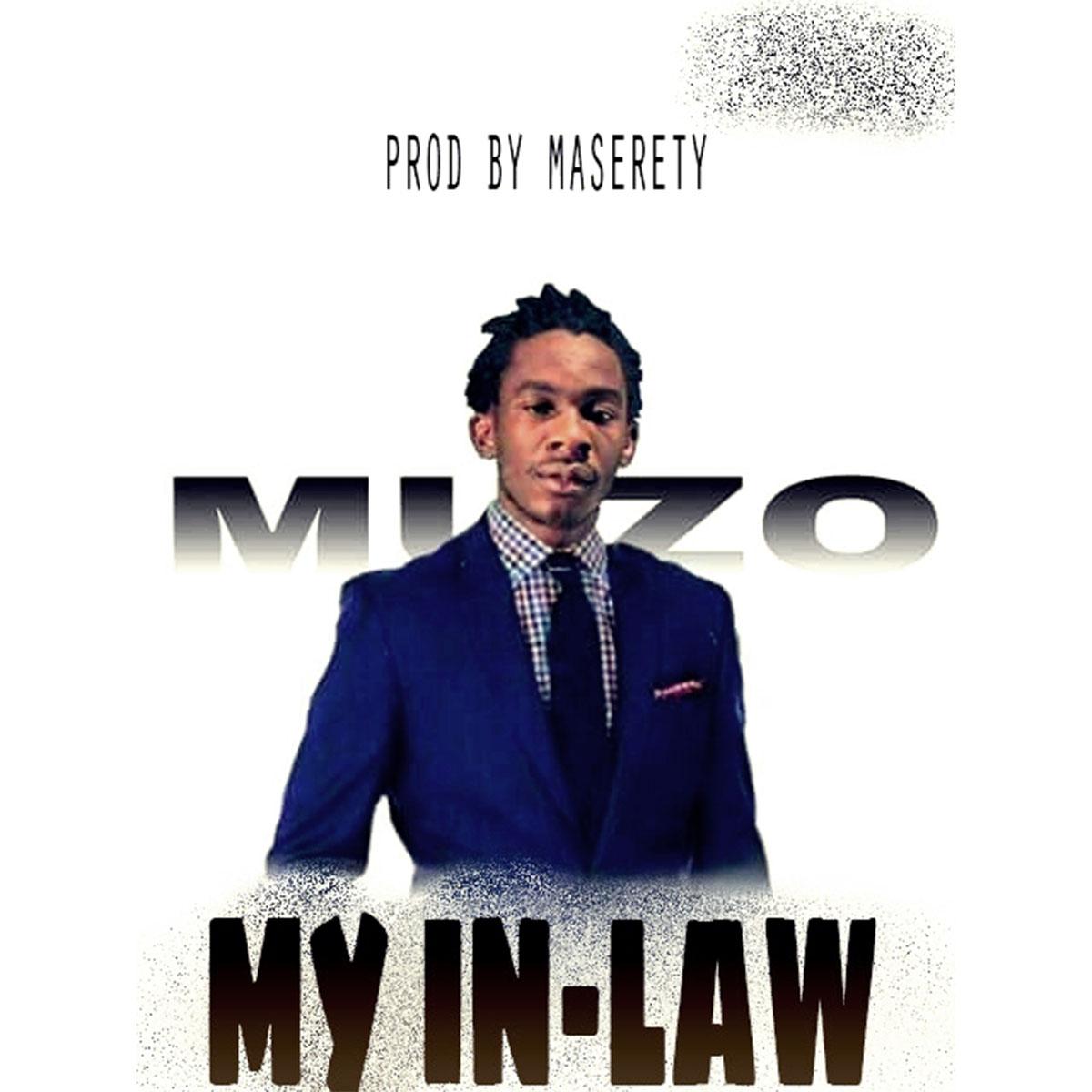 Muzo AKA Alphonso - My In-Law