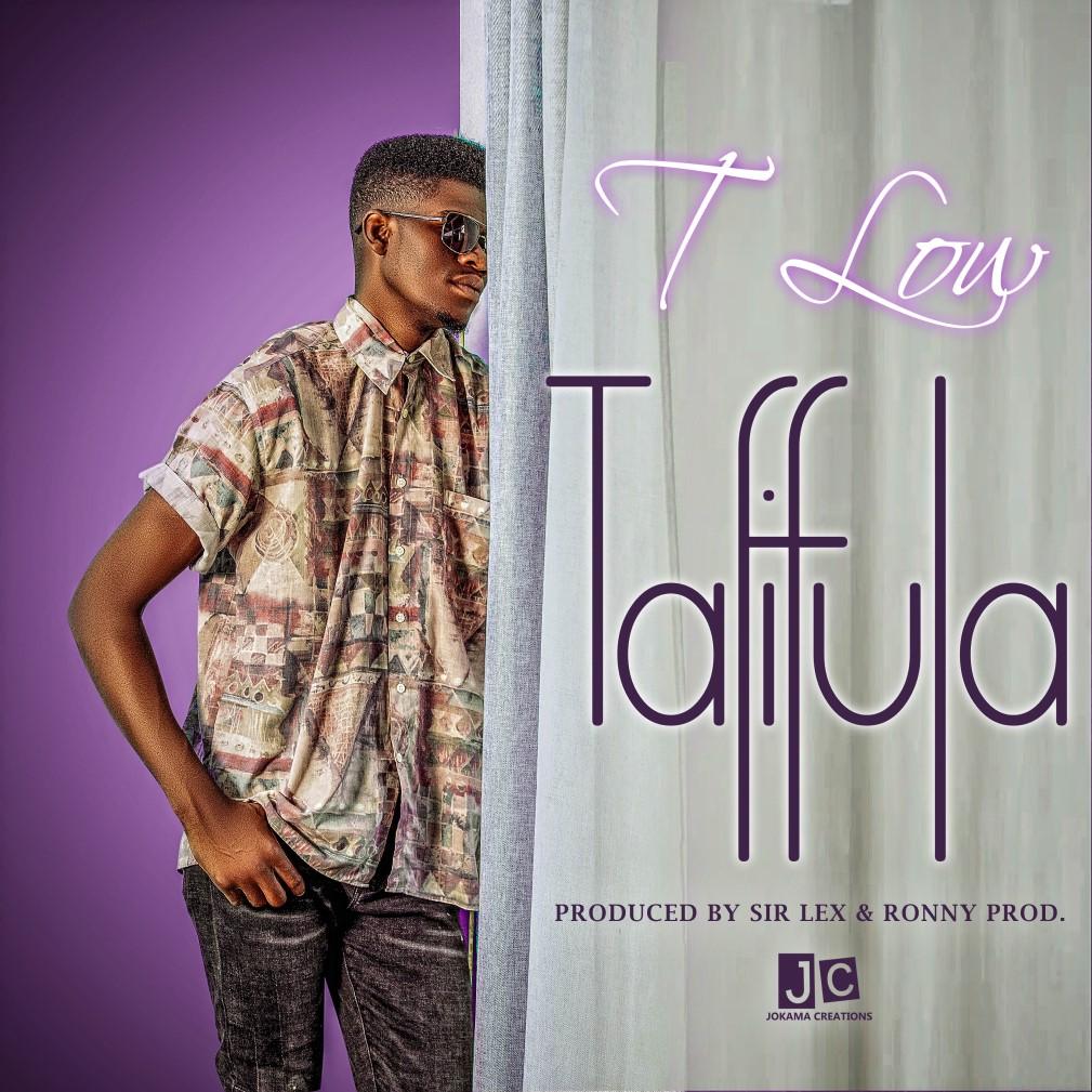 T-Low - Tafifula