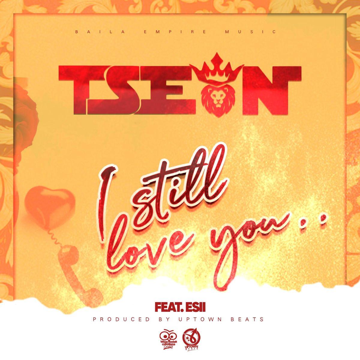 T-Sean ft. Esii - I Still Love You (Prod. Uptown Beats)