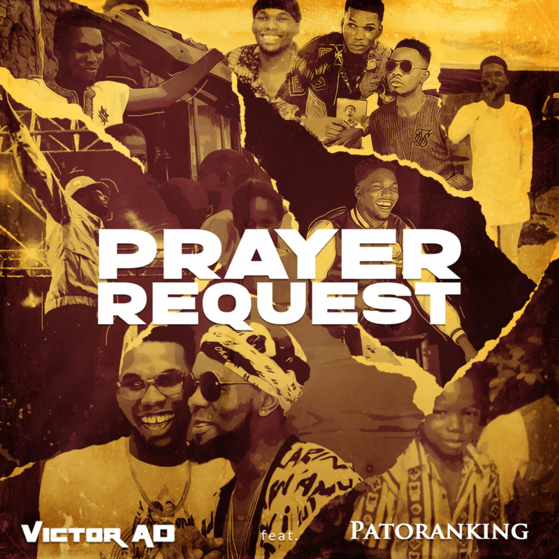 Victor AD ft. Patoranking - Prayer Request