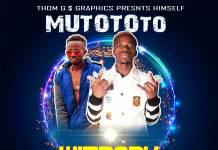 Wizbaby ft. May C - Mutototo (Prod. Kofi Mix)