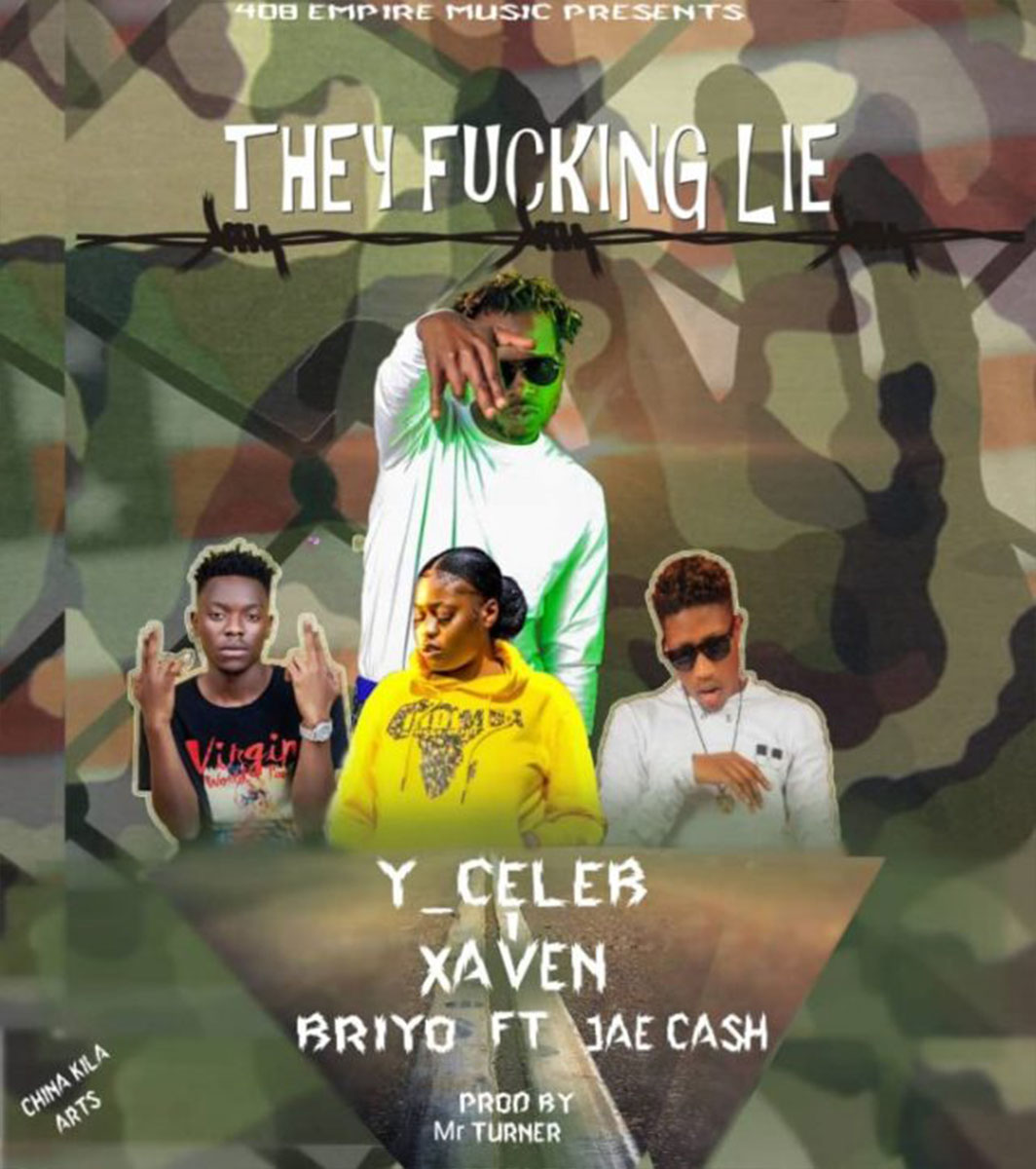 Y Celeb, Xaven & Briyo ft. Jae Cash - They F**king Lie