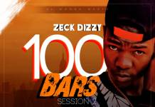 Zeck Dizzy - 100 Bars Session 2 (Prod. Panda)