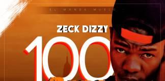 Zeck Dizzy - 100 Bars Session 2 (Prod. Panda)