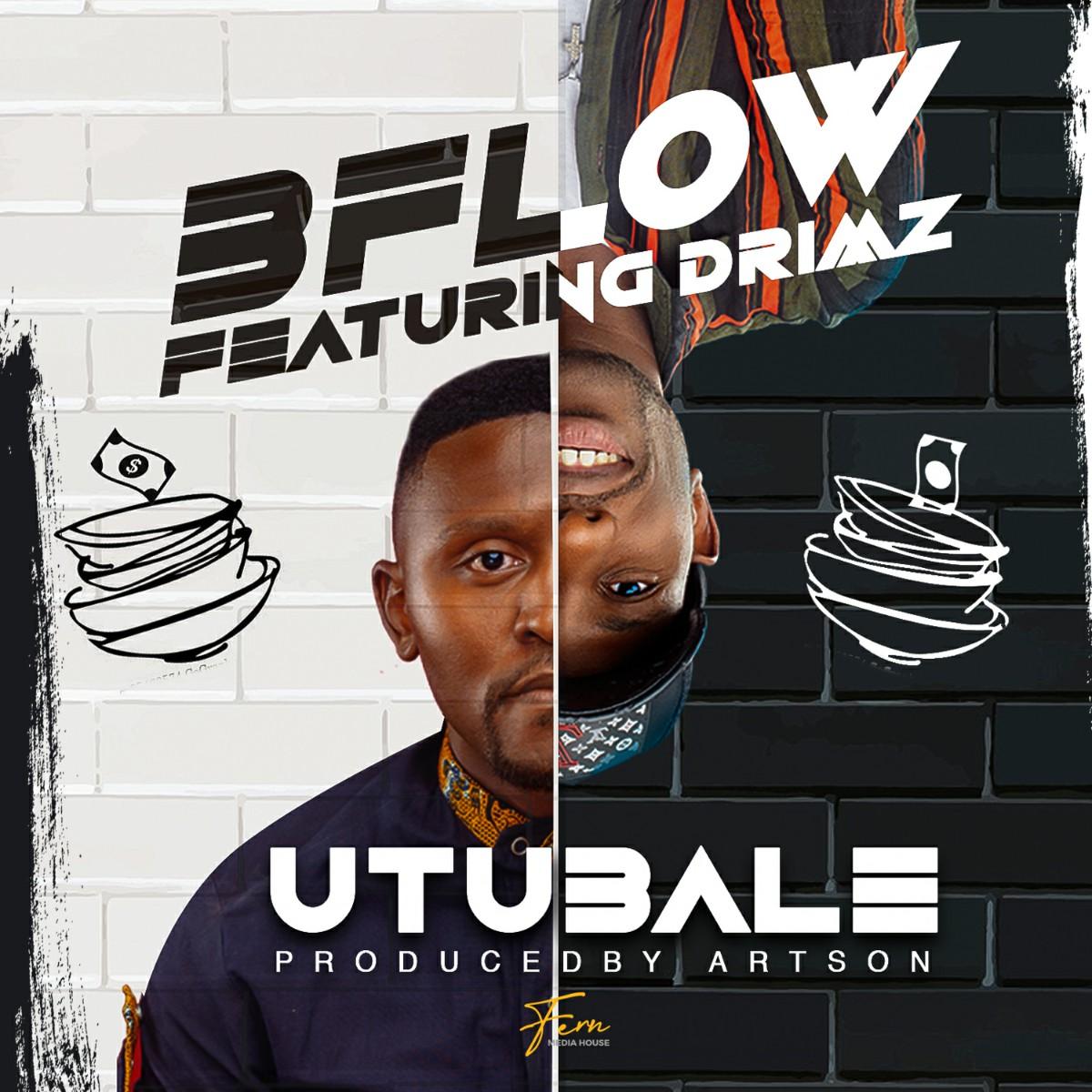 B'Flow ft. Drimz - Utubale
