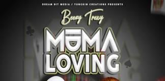 Beezy Trexy ft. Daev - Muma Loving (Prod. Jayder)