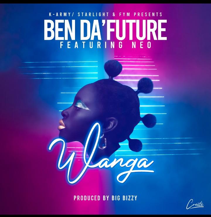 Ben Da'Future ft. Neo - Wanga