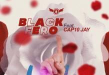 Black Fero ft. Cap10 Jay - One Love