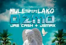 Dizmo ft. Jae Cash & Jemax - Muletupepelako