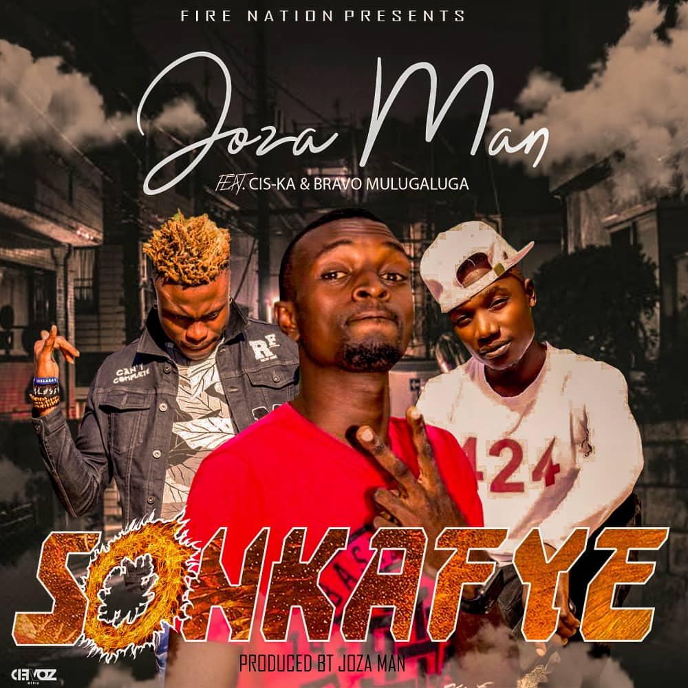 Joza Man ft. Cis-Ka & Bravo Mulugaluga - Sonkafye