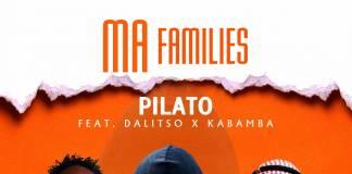 Jr Pilato ft. Dalisto & Kabamba - Ma Family