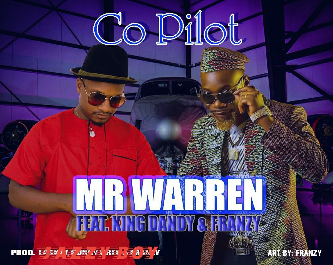 Mr Warren ft. King Dandy & Franzy - Co-Pilot