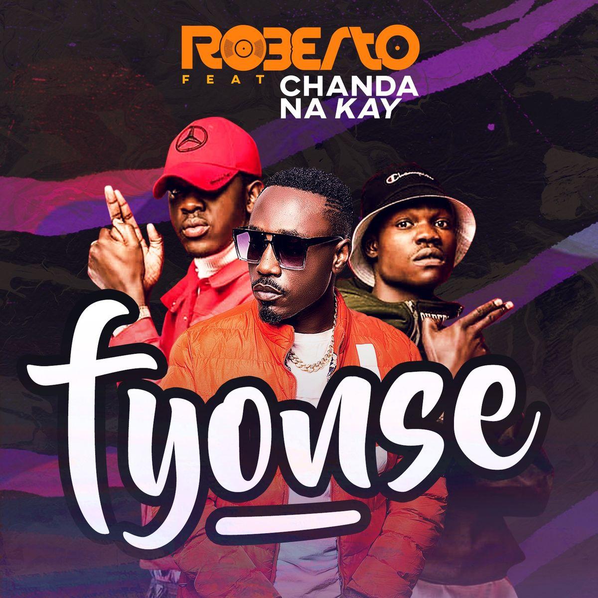 Roberto ft. Chanda Na Kay - Fyonse