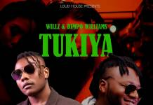 Willz & Dimpo Williams - Tukiya