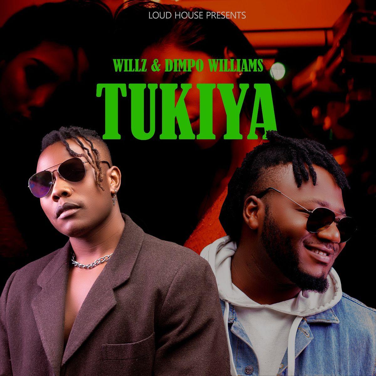 Willz & Dimpo Williams - Tukiya
