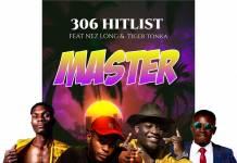 3o6 Hit List ft. Nez Long & Tiger Tonka - Master