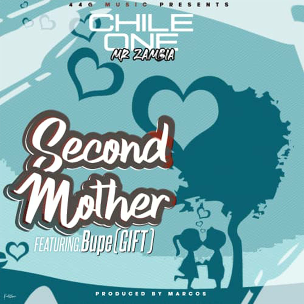 Chile One ft. Bupe (Gift) - Second Mother