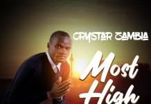 Crystar Zambia - Most High