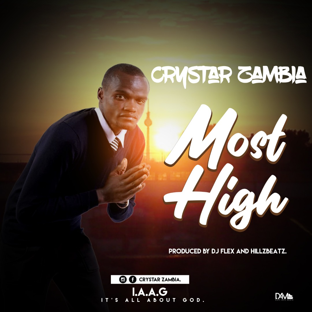 Crystar Zambia - Most High