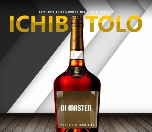 Di Master - Ichibotolo (Prod. Drop Dizo)
