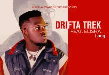 Drifta Trek ft. Elisha Long - You'll Be Mine