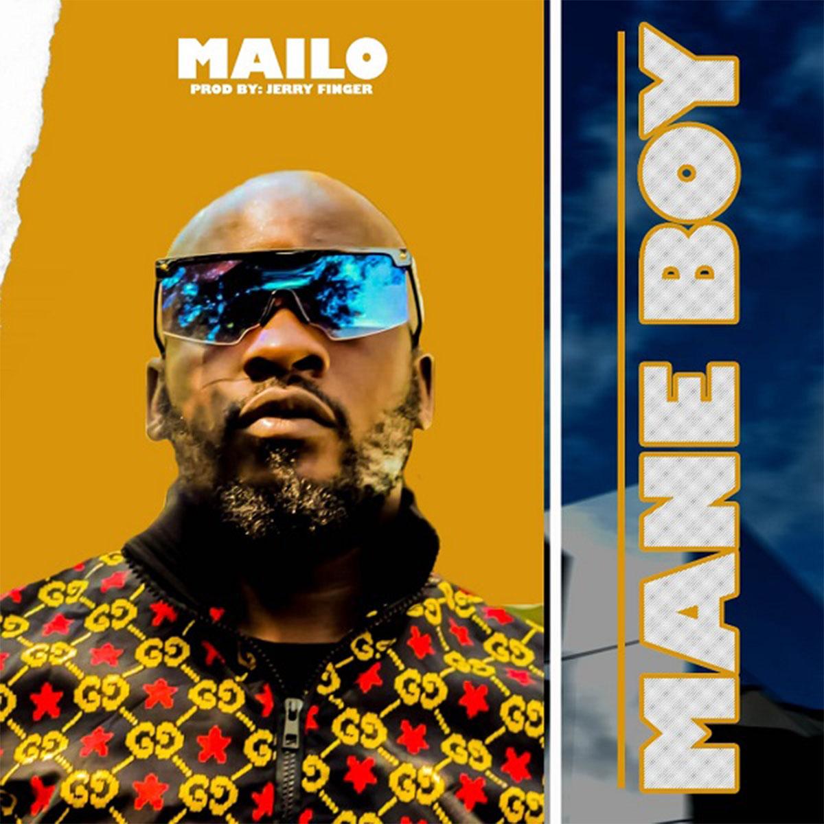 Mane Boy - Mailo (Prod. Jerry Fingers)