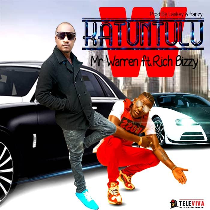 Mr Warren ft. Rich Bizzy - Katuntulu