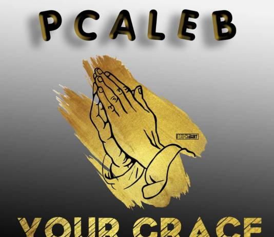 P Caleb - Your Grace (Prod. Gugo Beatz)