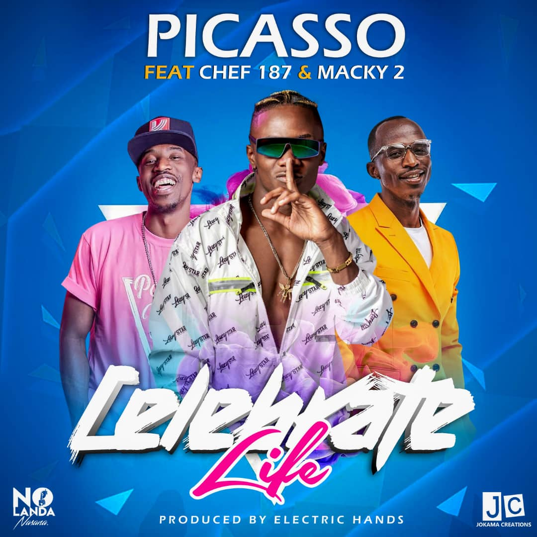 Picasso ft. Chef 187 & Macky 2 - Celebrate Life