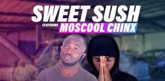 Sweet Sush ft. Moscool Chinx - Wapamutima