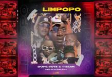 T-Sean & Dope Boys - Limpopo (Prod. Uptown Beats)