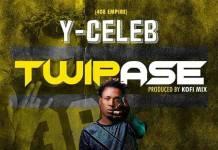 Y Celeb - Twipase (Prod. Kofi Mix)
