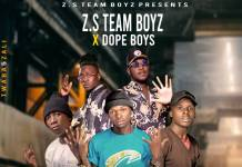 ZS Team Boys X Dope Boys - Tuleisa Nge Chiunda
