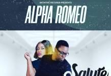 Alpha Romeo ft. S Roxxy - Salute
