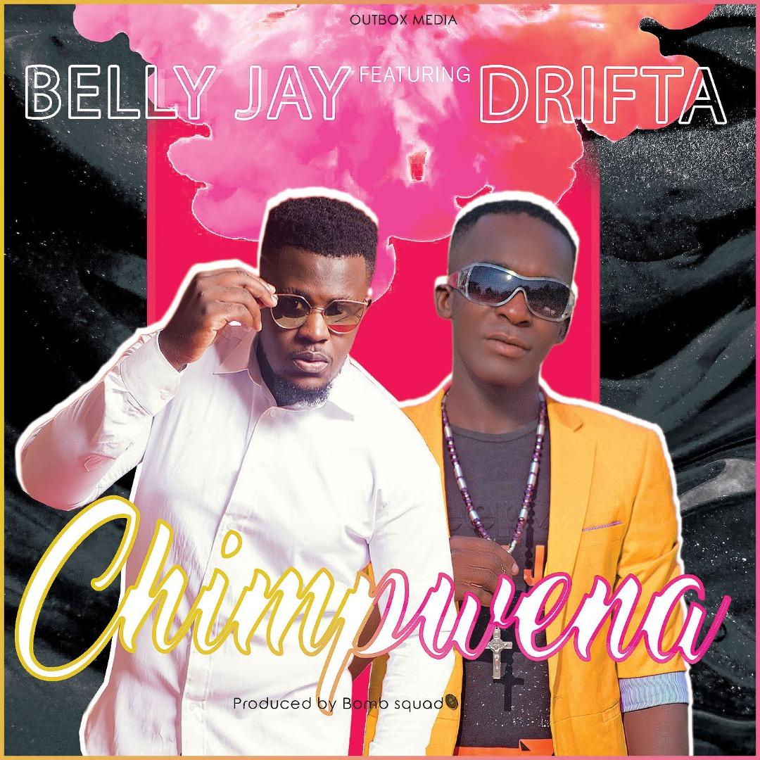 Belly Jay ft. Drifta Trek - Chimpwena