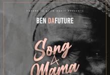 Ben Da'Future - Song 4 Mama