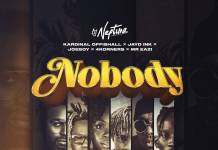 DJ Neptune ft. 4Korners, Kardinal Offishall, Jayd Ink, Joeboy & Mr Eazi - Nobody (Canada Remix)